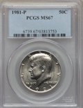 Kennedy Half Dollars, 1981-P 50C MS67 PCGS. PCGS Population (25/0). NGC Census: (15/1). Mintage: 29,544,000. . From The Bristol Collection....
