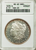 1878 8TF $1 MS62 Deep Mirror Prooflike ANACS. VAM-23. NGC Census: (3/9). PCGS Population (54/99). From The Ohio Val...(P...