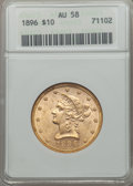 1896 $10 AU58 ANACS. NGC Census: (17/1421). PCGS Population (56/1027). Mintage: 76,200. CDN Wsl. Price for problem free...
