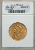 1854-S $10 -- Cleaned -- ANACS. AU55 Details. NGC Census: (108/63). PCGS Population (24/25). Mintage: 123,826. Fr...(PCG...