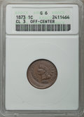 1873 1C Indian Cent Open 3 -- Off Center -- Good 6 ANACS. From The Hamilton Collection, Part II