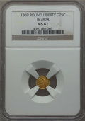 California Fractional Gold , 1869 25C Liberty Round 25 Cents, BG-828, High R.4, MS61 NGC. NGCCensus: (8/3). PCGS Population: (8/35). ...