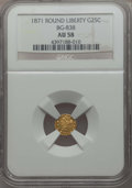 California Fractional Gold , 1871 25C Liberty Round 25 Cents, BG-838, R.2, AU58 NGC. NGC Census:(13/86). PCGS Population: (75/309). ...
