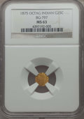 California Fractional Gold , 1875 25C Indian Octagonal 25 Cents, BG-797, Low R.4, MS63 NGC. NGCCensus: (6/5). PCGS Population: (27/59). ...