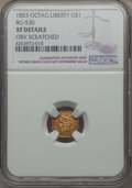 California Fractional Gold , 1853 $1 Liberty Octagonal 1 Dollar, BG-530, R.2, -- Obv Scratched-- NGC Details. XF. NGC Census: (0/105). PCGS Population:...