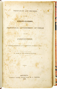 Ordinances and Decrees of the Consultation, Provisional Government of Texas and the Convention, Which Assembled at Washi...