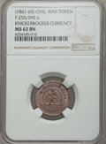 Civil War Tokens, 1861-65 Token Knickerbocker Currency, F-255/390 a, MS62 Brown NGC....