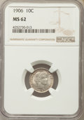 Barber Dimes: , 1906 10C MS62 NGC. NGC Census: (64/219). PCGS Population: (86/279). Mintage 19,958,406. ...