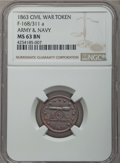 Civil War Tokens, 1863 Token Army & Navy, F-168/311 A, MS63 Brown NGC. NGCCensus: (1/5). ...