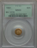 California Fractional Gold , 1881 50C Indian Round 50 Cents, BG-1070, R.5, MS63 PCGS. PCGSPopulation: (11/9). NGC Census: (1/5). ...