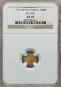 California Fractional Gold , 1872 50C Indian Octagonal 50 Cents, BG-940, R.4, AU58 NGC. NGCCensus: (1/19). PCGS Population: (3/71). ...