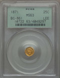 California Fractional Gold , 1871 25C Liberty Round 25 Cents, BG-861, Low R.5, MS63 PCGS. Ex:Lee. PCGS Population: (12/15). NGC Census: (3/3). ...