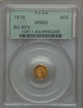 California Fractional Gold : , 1876 50C Indian Octagonal 50 Cents, BG-953, R.5, MS63 PCGS. PCGSPopulation: (12/15). NGC Census: (0/1). ...