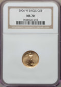 Modern Bullion Coins, 2006-W $5 Tenth-Ounce Gold Eagle MS70 NGC. NGC Census: (5602). PCGS Population: (1161)....