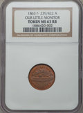 Civil War Tokens, 1863 Our Little Monitor, Civil War Token, F-239/422A, MS63 Red andBrown NGC....