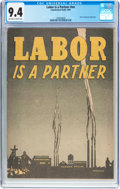 Golden Age (1938-1955):Non-Fiction, Labor Is A Partner #nn File Copy (Catechetical Guild, 1949) CGC NM9.4 Off-white to white pages....
