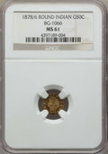 California Fractional Gold , 1878/6 50C Indian Round 50 Cents, BG-1066, High R.5, MS61 NGC. NGCCensus: (2/3). PCGS Population: (3/30). ...