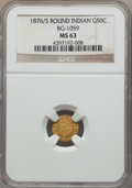 California Fractional Gold , 1876/5 50C Indian Round 50 Cents, BG-1059, R.4, MS63 NGC. NGCCensus: (5/3). PCGS Population: (19/11). ...