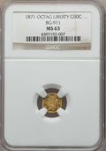 California Fractional Gold , 1871 50C Liberty Octagonal 50 Cents, BG-911, R.4, MS63 NGC. NGCCensus: (6/19). PCGS Population: (20/40). ...