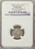 Coins of Hawaii , 1883 10C Hawaii Ten Cents -- Obverse Scratched -- NGC Details. VF.NGC Census: (13/448). PCGS Population: (32/697). Mintag...