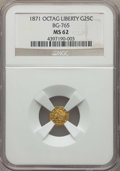 California Fractional Gold , 1871 25C Liberty Head Octagonal 25 Cents, BG-765, R.3, MS62 NGC.NGC Census: (19/17). PCGS Population: (84/105). ...