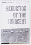 Books:Hardcover, Seduction of the Innocent - First Edition (Rinehart, 1954) Condition: VG....