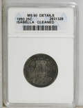 1893 25C Isabella Quarter--Cleaned--ANACS. MS60 Details. NGC Census: (20/2681). PCGS Population (57/3452). Mintage: 24,2...