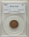 1877 1C VG10 PCGS. PCGS Population: (397/2345). NGC Census: (215/1454). Mintage 852,500. From The Walter Freeman Coll...