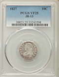 Bust Dimes, 1827 10C Pointed Top 1, JR-13, R.3, VF25 PCGS. PCGS Population:(2/5). NGC Census: (1/3). Mintage 1,300,000. ...