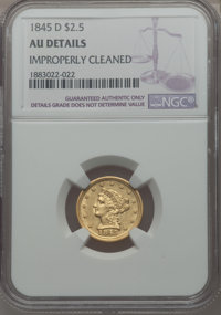 1845-D $2 1/2 -- Improperly Cleaned -- NGC Details. AU. Variety 6-J....(PCGS# 7738)
