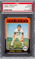 Baseball Cards:Singles (1970-Now), 1975 Topps Mini Robin Yount #223 Rookie PSA Gem Mint 10. ...