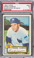 Baseball Cards:Singles (1950-1959), 1952 Topps Frank Campos (Black Star On Back) #307 PSA EX 5....