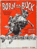 """Movie Posters:Documentary, Born to Buck (American National Enterprises, 1971). Poster (30"""" X 40""""). Rodeo Documentary.. ..."""