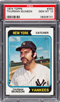 Baseball Cards:Singles (1970-Now), 1974 Topps Thurman Munson #340 PSA Gem Mint 10....