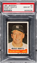 Baseball Cards:Singles (1960-1969), 1961 Bazooka Mickey Mantle #2 PSA Gem MT 10 - Pop One-of-One! ...