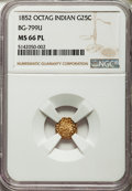 California Fractional Gold , 1852 25C Indian Octagonal 25 Cents, BG-799U, High R.5, MS66Prooflike NGC....