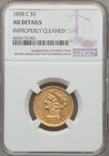 Liberty Half Eagles, 1858-C $5 -- Improperly Cleaned -- NGC Details. AU. Variety 1....