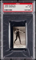 Boxing Cards:General, 1930 Cloetta Jack Dempsey #129 PSA EX-MT 6 - Pop Two, None Higher....