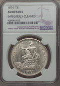Trade Dollars: , 1874 T$1 -- Improperly Cleaned -- NGC Details. AU Details. NGC Census: (5/116). PCGS Population: (10/137). CDN: $350 Whsle....