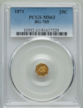 California Fractional Gold , 1871 25C Liberty Head Octagonal 25 Cents, BG-765, R.3, MS63 PCGS.PCGS Population: (75/30). NGC Census: (7/10). ...