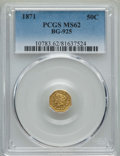 California Fractional Gold , 1871 50C Liberty Octagonal 50 Cents, BG-925, High R.4, MS62 PCGS.PCGS Population: (20/13). NGC Census: (2/2). ...