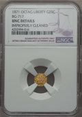 California Fractional Gold , 1871 25C Liberty Octagonal 25 Cents, BG-717, R.3, -- ImproperlyCleaned -- NGC Details. UNC. NGC Census: (0/63). PCGS Popul...