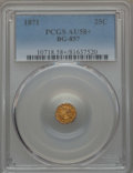 California Fractional Gold , 1871 25C Liberty Round 25 Cents, BG-857, High R.4, AU58+ PCGS. PCGSPopulation: (2/51 and 1/0+). NGC Census: (0/10 and 0/0+...