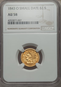 1843-O $2 1/2 Small Date, Crosslet 4 AU58 NGC. NGC Census: (153/103). PCGS Population: (22/48). CDN: $850 Whsle. Bid for...
