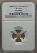 California Fractional Gold: , 1880 25C Indian Octagonal 25 Cents, BG-799X, R.3, MS65 ProoflikeNGC. NGC Census: (12/3). . Fr...