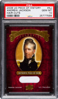 Non-Sport Cards:Singles (Pre-1950), 2008 Upper Deck Piece of History Andrew Jackson Hair Cuts PSA GemMint 10. ...