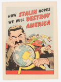 Golden Age (1938-1955):Non-Fiction, How Stalin Hopes We Will Destroy America #nn (Joe Lowe Co., 1951)Condition: FN/VF....