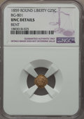 California Fractional Gold , 1859 25C Liberty Round 25 Cents, BG-801, R.3, -- Bent -- NGCDetails. UNC. NGC Census: (0/57). PCGS Population: (1/121)....