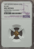 California Fractional Gold , 1875 25C Indian Round 25 Cents, BG-847, R.4, -- Improperly Cleaned-- NGC Details. UNC. NGC Census: (0/22). PCGS Population...