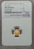 California Fractional Gold , 1871 50C Liberty Round 50 Cents, BG-1027, R.3, -- Scratched -- NGCDetails. UNC. NGC Census: (0/27). PCGS Population: (9/10...
